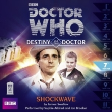 Doctor Who: Shockwave (Destiny of the Doctor 7), CD-Audio Book