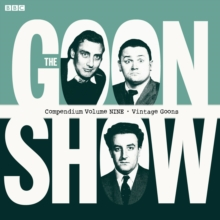 The The Goon Show Compendium : The Goon Show Compendium Volume Nine: Vintage Goons Vintage Goons Volume Nine, CD-Audio Book