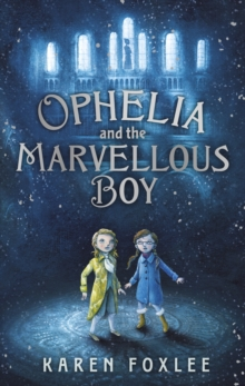 Ophelia and the Marvellous Boy, Paperback Book