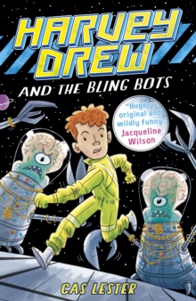 Harvey Drew and the Bling Bots, Paperback Book