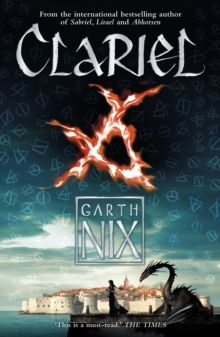 Clariel : Prequel to the internationally bestselling Old Kingdom fantasy series, Paperback / softback Book