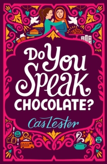 Do You Speak Chocolate? : Perfect for fans of Jacqueline Wilson, Paperback Book