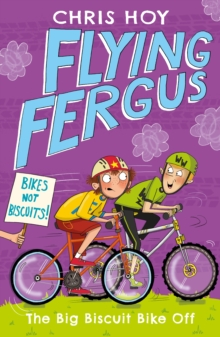 Flying Fergus 3: The Big Biscuit Bike Off, Paperback / softback Book