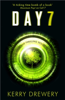 Day 7 : A Tense, Timely, Reality TV Thriller That Will Keep You on the Edge of Your Seat, Paperback Book