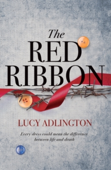 The Red Ribbon, Hardback Book