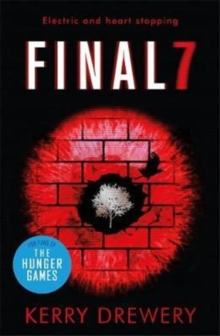 Final 7 : The electric and heartstopping finale to Cell 7 and Day 7, Paperback Book