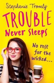 Trouble Never Sleeps, Paperback Book