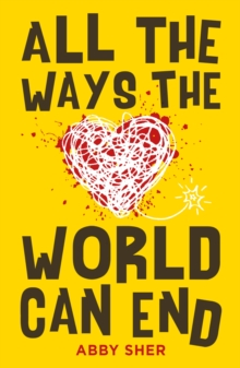 All the Ways the World Can End, Paperback Book