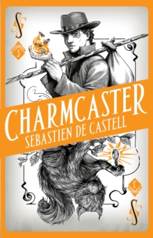 Spellslinger 3: Charmcaster : Book Three in the page-turning new fantasy series, Hardback Book