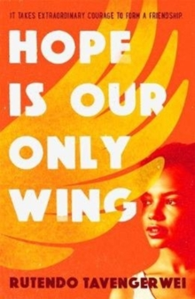Hope is our Only Wing, Paperback Book
