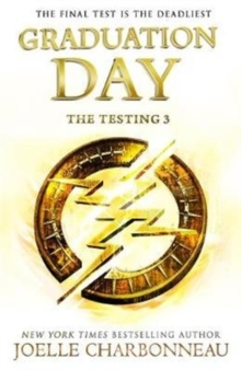 The Testing 3: Graduation Day, Paperback / softback Book