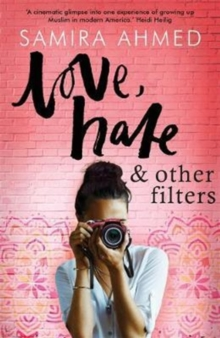 Love, Hate & Other Filters, Paperback Book