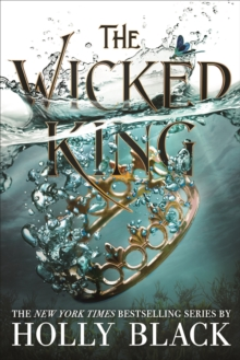 The Wicked King (The Folk of the Air #2), Hardback Book