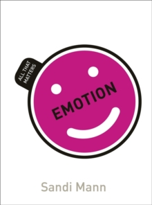 Emotion: All That Matters, Paperback / softback Book