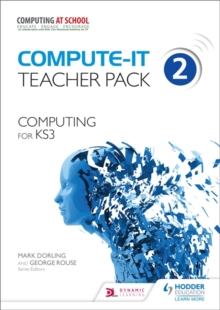 Compute-IT: Teacher Pack 2 - Computing for KS3, Spiral bound Book