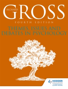 Themes, Issues and Debates in Psychology Fourth Edition, Paperback Book