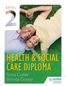 Level 2 Health & Social Care Diploma, Paperback Book
