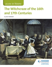 Access to History: The Witchcraze of the 16th and 17th Centuries, EPUB eBook