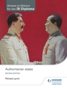 Access to History for the IB Diploma: Authoritarian states Second Edition, EPUB eBook