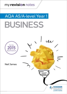 My Revision Notes: AQA AS Business Second Edition, Paperback / softback Book