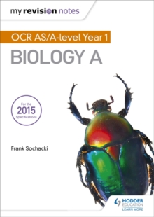 My Revision Notes: OCR AS Biology A Second Edition, Paperback Book