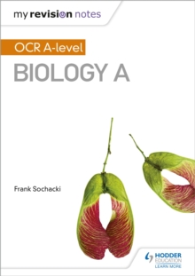 My Revision Notes: OCR A Level Biology A, Paperback / softback Book