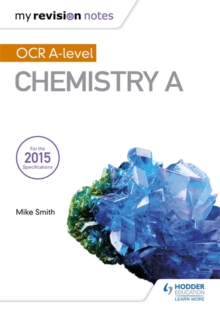 My Revision Notes: OCR A Level Chemistry A, Paperback Book
