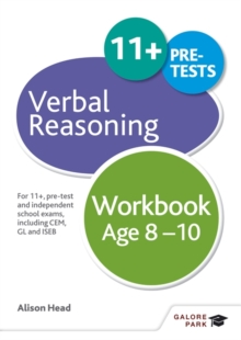 Verbal Reasoning Workbook Age 8-10 : For 11+, Pre-Test and Independent School Exams Including CEM, GL and ISEB, Paperback Book