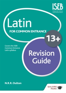 Latin for Common Entrance 13+ Revision Guide, Paperback / softback Book