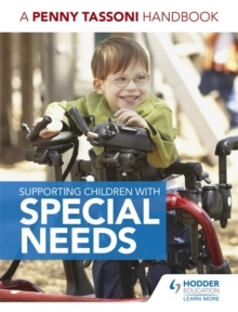 Supporting Children with Special Needs: A Penny Tassoni Handbook, Paperback Book