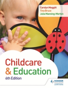 Child Care and Education 6th Edition, Paperback / softback Book
