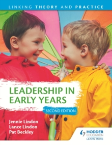 Leadership in Early Years 2nd Edition: Linking Theory and Practice, EPUB eBook