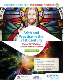 Edexcel Religious Studies for GCSE (9-1): Catholic Christianity (Specification A) : Faith and Practice in the 21st Century, EPUB eBook