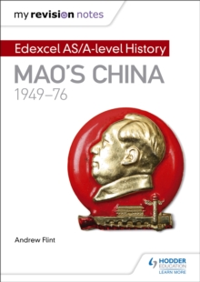 My Revision Notes: Edexcel AS/A-Level History: Mao's China, 1949-76, Paperback Book
