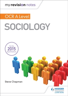 My Revision Notes: OCR A Level Sociology, Paperback Book