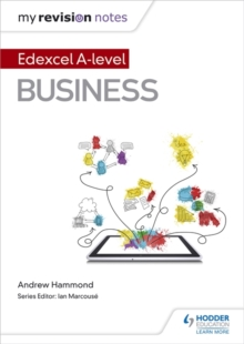 My Revision Notes: Edexcel A-level Business, Paperback / softback Book