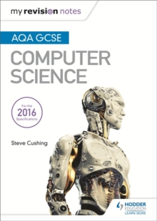AQA GCSE Computer Science My Revision Notes 2e, Paperback Book