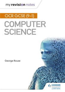 OCR GCSE Computer Science My Revision Notes 2e, Paperback / softback Book