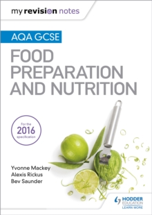 My Revision Notes: AQA GCSE Food Preparation and Nutrition, Paperback / softback Book