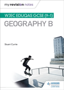 My Revision Notes: WJEC Eduqas GCSE (9-1) Geography B, Paperback Book