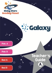 Reading Planet Galaxy Teacher's Guide A (Pink A - Red B), Paperback / softback Book