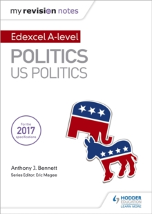 My Revision Notes: Edexcel AS/A-level Politics: US Politics, Paperback / softback Book