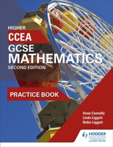 CCEA GCSE Mathematics Higher Practice Book for 2nd Edition, Paperback Book