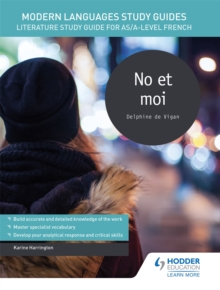 Modern Languages Study Guides: No et moi : Literature Study Guide for AS/A-level French, Paperback / softback Book