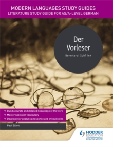 Modern Languages Study Guides: Der Vorleser : Literature Study Guide for AS/A-level German, Paperback / softback Book