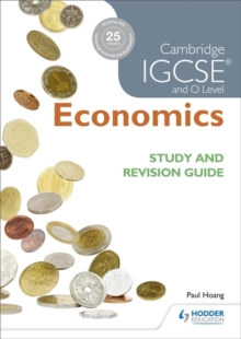 Cambridge Igcse and O Level Economics Study and Revision Guide, Paperback Book