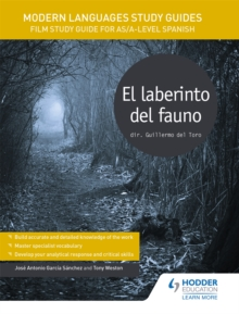 Modern Languages Study Guides: El laberinto del fauno : Film Study Guide for AS/A-level Spanish, Paperback Book