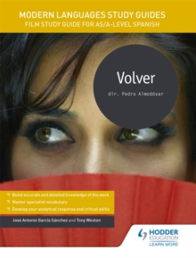Modern Languages Study Guides: Volver : Film Study Guide for AS/A-level Spanish, Paperback / softback Book