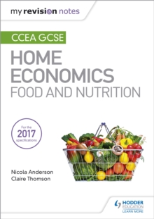 My Revision Notes: CCEA GCSE Home Economics: Food and Nutrition, EPUB eBook