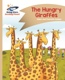 Reading Planet - The Hungry Giraffes - Gold: Comet Street Kids, EPUB eBook